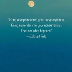 Acceptance and Surrender Do Not Mean Giving Up