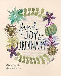 Finding Joy in the Ordinary is Magical